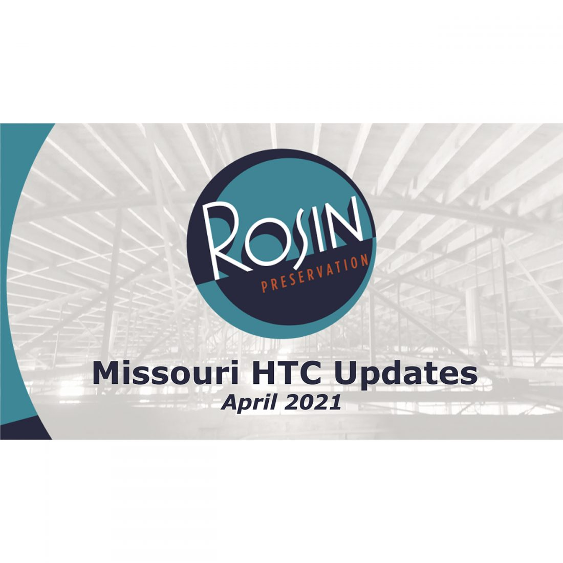 Rosin preservation logo with the title Missouri HTC Updates, April 2021